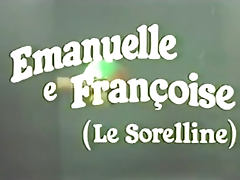 Emanuelle and Francoise Le sorelline